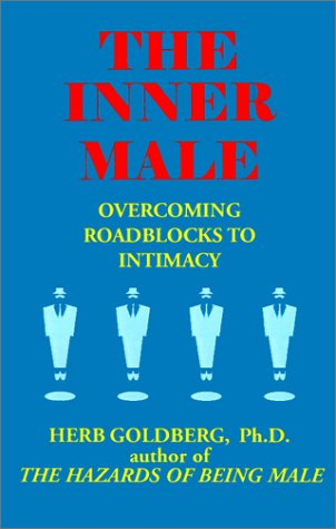 9781587410123: The Inner Male: Overcoming Roadblocks to Intimacy