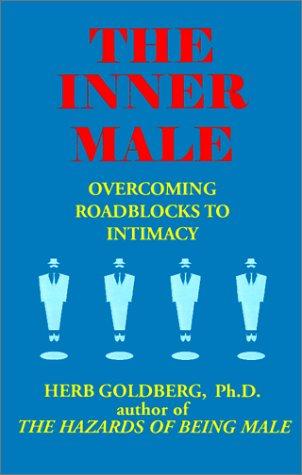 9781587410123: The Inner Male: Overcoming Roadblocks to Intimacy