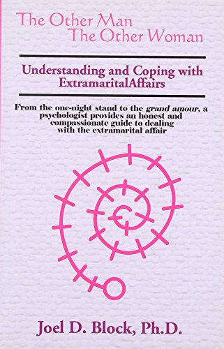 9781587410154: The Other Man the Other Woman: Understanding and Coping with Extramarital Affairs