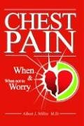 9781587411311: Chest Pain - When And When Not To Worry