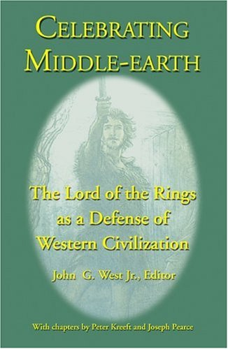 Celebrating Middle-Earth : The Lord of the: West, John G.,