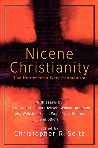 9781587430213: Nicene Christianity: The Future for a New Ecumenism