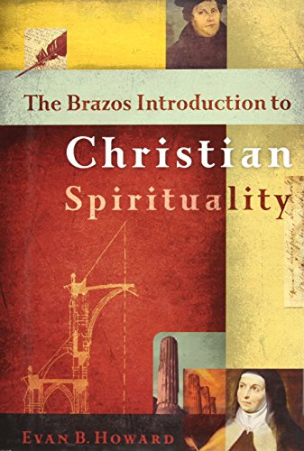 9781587430381: The Brazos Introduction to Christian Spirituality