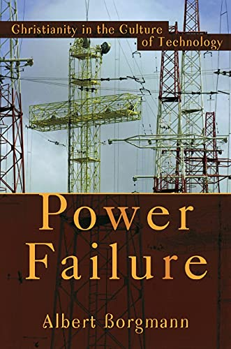 9781587430589: Power Failure: Christianity in the Culture of Technology
