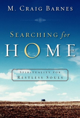 9781587430626: Searching for Home: Spirituality for Restless Souls