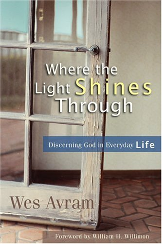 9781587430886: Where the Light Shines Through: Discerning God in Everyday Life