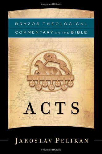 9781587430947: Acts (Brazos Theological Commentary on the Bible)