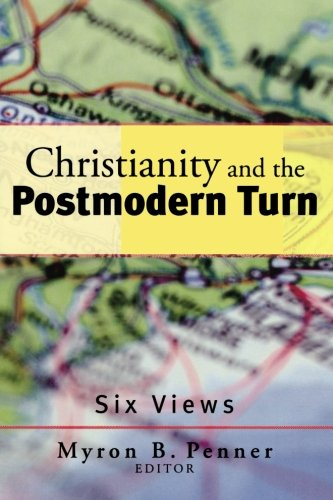 9781587431081: Christianity and the Postmodern Turn: Six Views