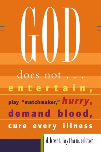 9781587432293: God Does Not...: Entertain, Play