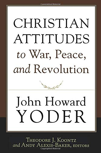 9781587432316: Christian Attitudes to War, Peace, and Revolution