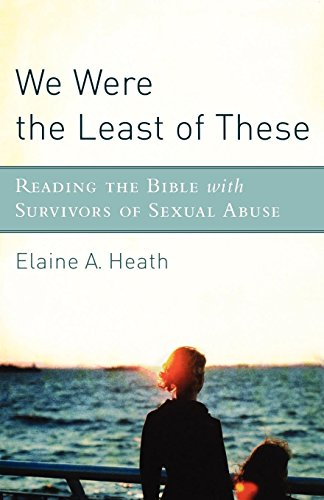9781587432712: We Were the Least of These: Reading the Bible with Survivors of Sexual Abuse