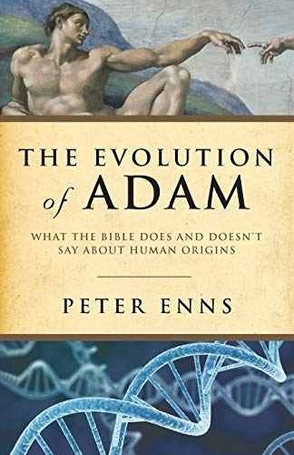 9781587433153: The Evolution of Adam: What the Bible Does and Doesn't Say about Human Origins