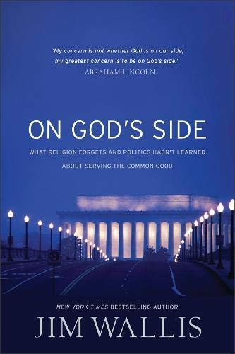 9781587433382: On God's Side: What Religion Forgets and Politics Hasn't Learned about Serving the Common Good