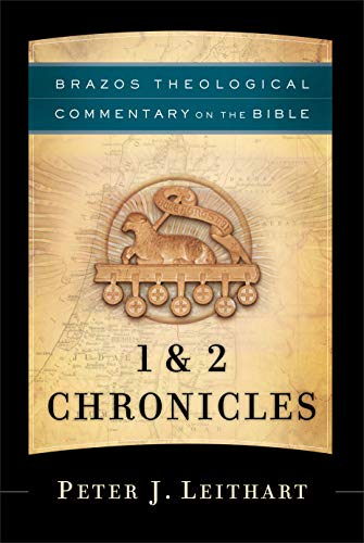 9781587433405: 1 & 2 Chronicles (Brazos Theological Commentary on the Bible)