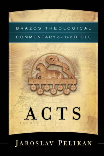 9781587433542: Acts (Brazos Theological Commentary on the Bible)