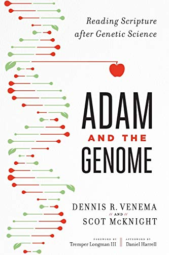 9781587433948: Adam and the Genome: Reading Scripture After Genetic Science
