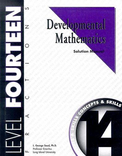 9781587462146: Developmental Mathematics Solution Manual, Level 14. Fractions: Concepts and Skills