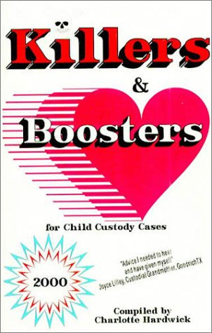 9781587470165: Killers and Boosters for Child Custody Cases