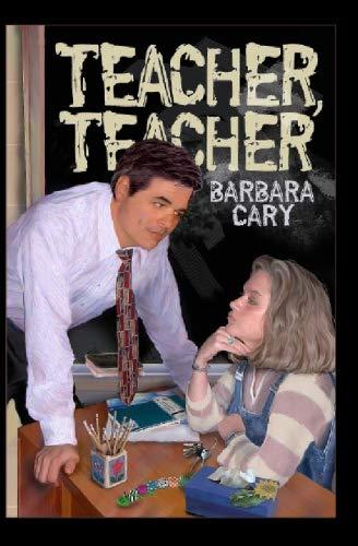 Teacher, Teacher: Barbara Cary