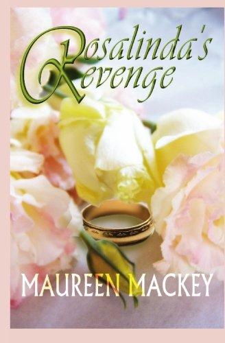 Rosalinda's Revenge: Maureen Mackey