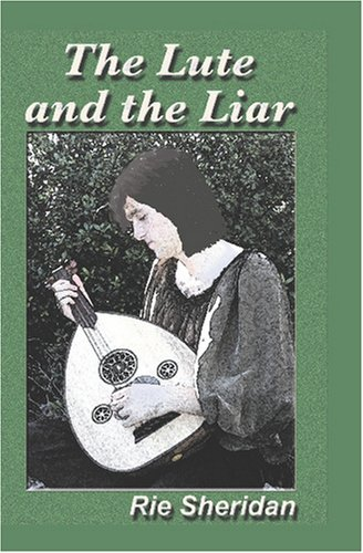 9781587496301: The Lute and the Liar