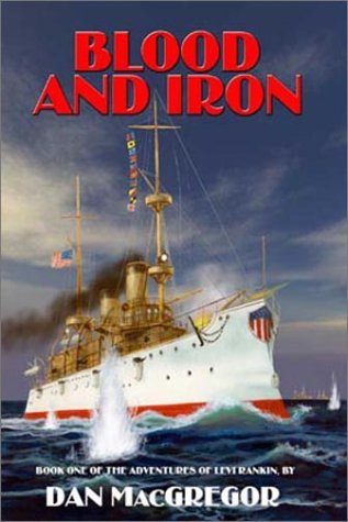 9781587520471: Blood and Iron (Book One of The Adventures of Levi Rankin)