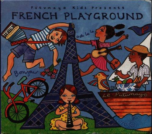 9781587591211: French Playground (Putumayo Kids Presents)