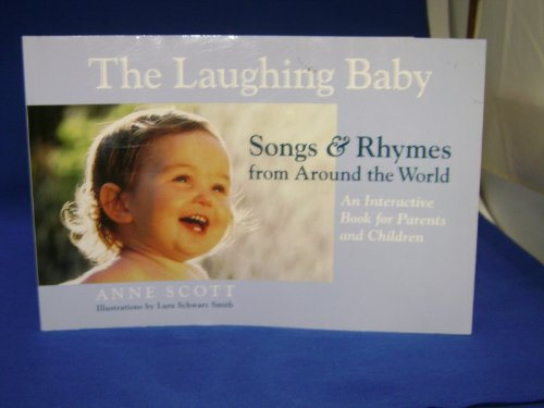 9781587610103: The Laughing Baby : Songs & Rhymes from Around the World