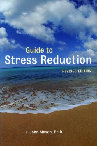 9781587610912: Guide to Stress Reduction, 2nd Ed.