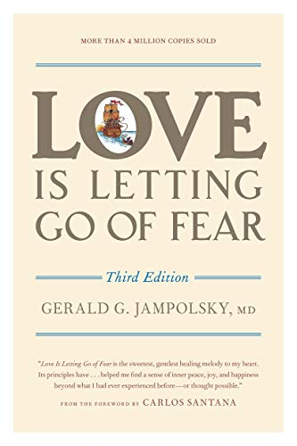 Love Is Letting Go of Fear, Third Edition: Jampolsky, Gerald G.