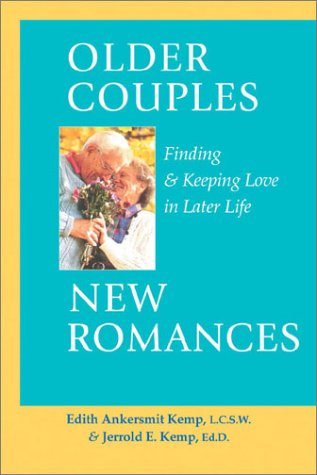 Older Couples : New Romances: Finding &: Edith Ankersmit Kemp,