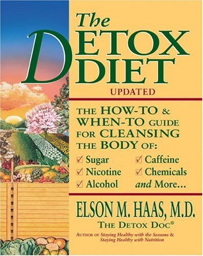 9781587611896: The Detox Diet: A How-To & When-To Guide for Cleansing the Body