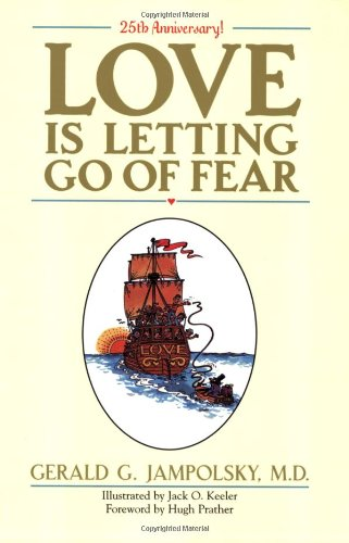 9781587611964: Love Is Letting Go of Fear