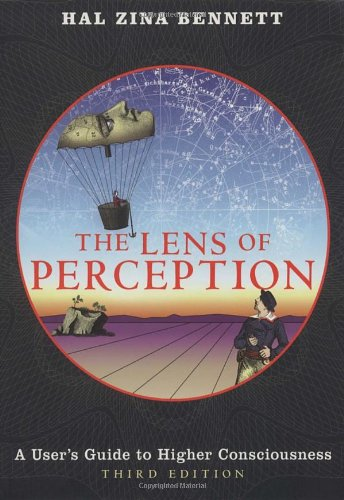 9781587613166: The Lens of Perception: A User's Guide to Higher Consciousness