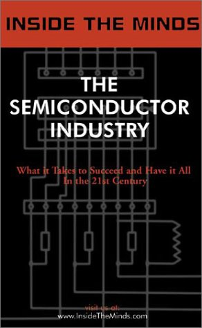 Inside the Minds: The Seminconductor Industry- Industry: Jack Guedj, Wim