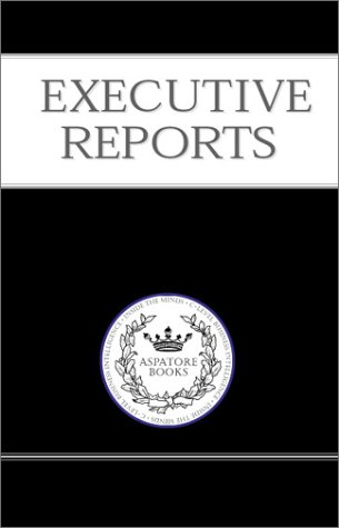 Executive Reports: The Consulting Industry Guide for Client Acquisition & Retention: 100+ C-Level Executives (CEO, CFO, CTO, CMO, Partner) From the ... on the Inner Workings of Their Business (1587620839) by Aspatore Books Staff