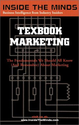 9781587621178: Textbook Marketing: Leading Marketing Professors From the World's Top Business Schools on the Fundamentals All Business Professionals Should Know About Marketing (Inside the Minds Series)