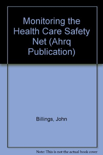 Monitoring the Health Care Safety Net: Book I: A Data Book for Metropolitan Areas. A Joint ...