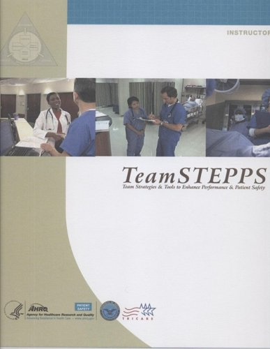 9781587631924: TeamSTEPPS: Team Strategies and Tools to Ehance Performance and Patient Safety Instructor Guide