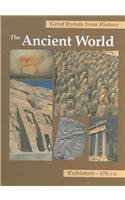 Great Events from History: The Ancient World;: Mark W. Chavalas