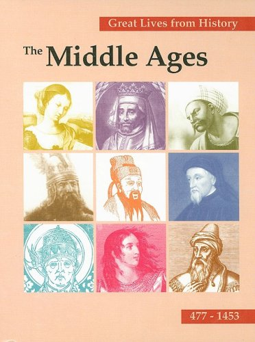 Great Lives from History, the Middle Ages