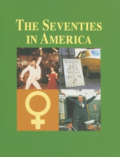The Seventies in America (Decades (Salem Press))