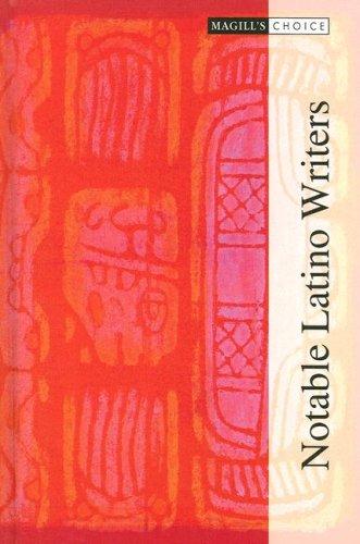 9781587652462: Notable Latino Writers: Piri Thomas - Jose Yglesias: 659 - 1000 (Magill's Choice)