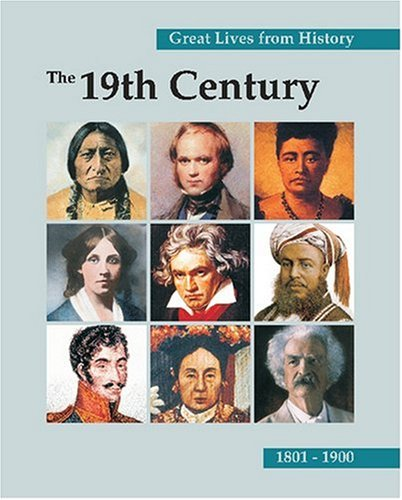 9781587652929: Great Lives from History: The 19th Century: Print Purchase Includes Free Online Access