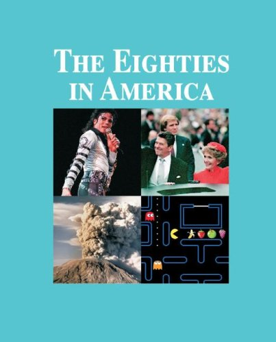 The Eighties in America (Hardback)