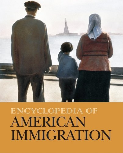 Encyclopedia of American Immigration (Hardback)