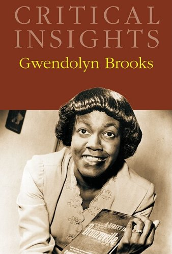 9781587656323: Gwendolyn Brooks (Critical Insights)