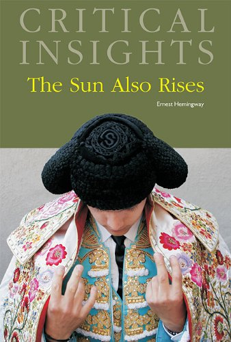 9781587657139: The Sun Also Rises (Critical Insights)