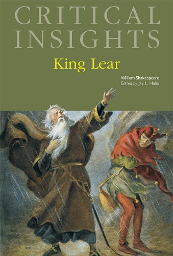 King Lear (Critical Insights): William Shakespeare