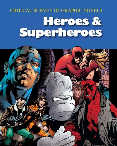 9781587658655: Heroes & Superheroes: Print Purchase Includes Free Online Access (Critical Survey of Graphic Novels)
